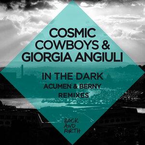 COSMIC COWBOYS/GIORGIA ANGIULI - In The Dark