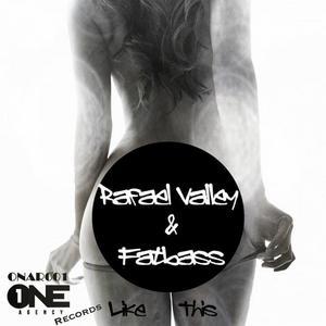 VALLEY, Rafael - Like This