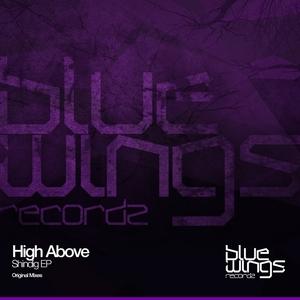 HIGH ABOVE - Shindig