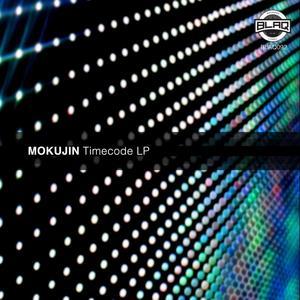 MOKUJIN - Timecode LP