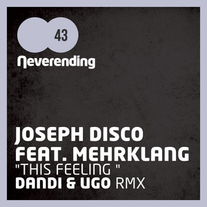 DISCO, Joseph feat MEHRKLANG - This Feeling