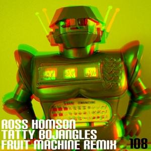 HOMSON, Ross - Tatty Bojangles (Fruit Machine Remix)