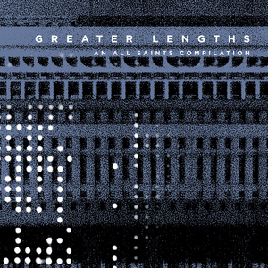 VARIOUS - Greater Lengths