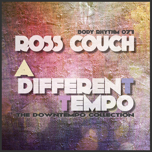 COUCH, Ross - A Different Tempo: The Downtempo Collection