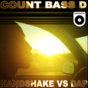 COUNT BASS D - Handshake Vs Dap