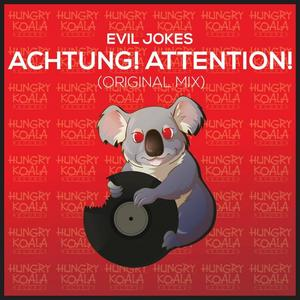 EVIL JOKES - Achtung! Attention!