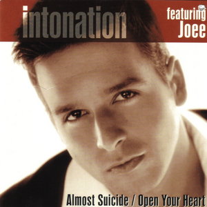 INTONATION feat JOEE - Almost Suicide/Open Your Heart