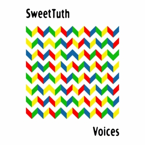 SWEETTUTH - Voices