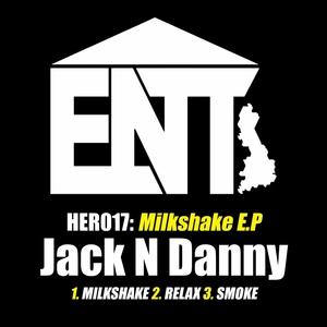 JACK N DANNY - Milkshake
