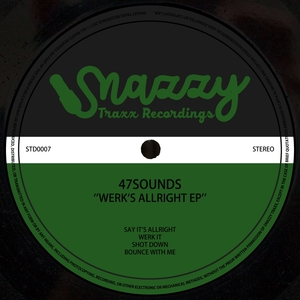 47SOUNDS - Werk's Allright EP