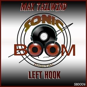TAILWIND, Max - Left Hook