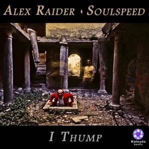 RAIDER, Alex/SOULSPEED - I Thump