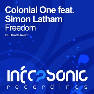 COLONIAL ONE feat SIMON LATHAM - Freedom