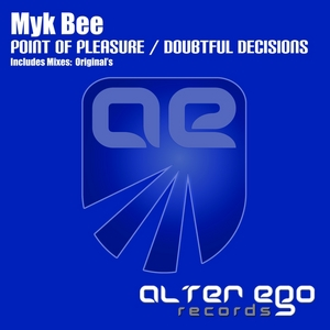 MYK BEE - Point Of Pleasure/Doubtful Decisions