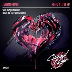 ZWEIMANNZELT - Sleazy Love
