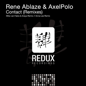 ABLAZE, Rene/AXELPOLO - Contact (Remixes)