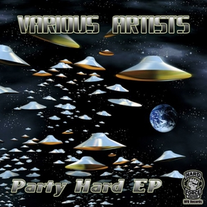 VARIOUS - Party Hard EP