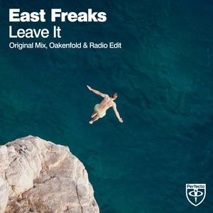 EAST FREAKS - Leave It