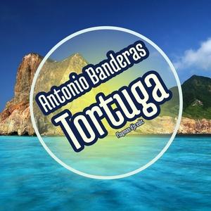 BANDERAS, Antonio - Tortuga