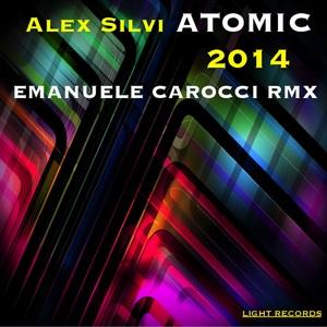 SILVI, Alex - Atomic 2014 (Emanuele Carocci Remix)