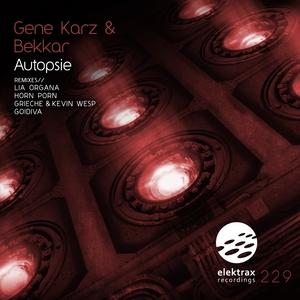 KARZ, Gene/BEKKAR - Autopsie