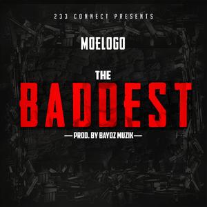 MOELOGO - The Baddest