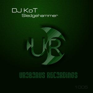 DJ KOT - Sledgehammer