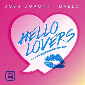 DUPONT, Josh/DAELO - Hello Lovers