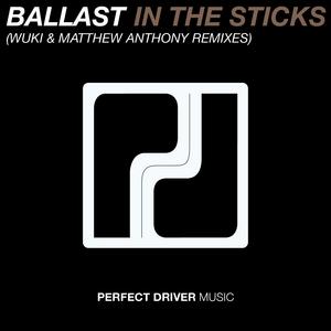 BALLAST - In The Sticks