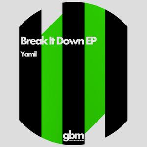 YAMIL - Beak It Down