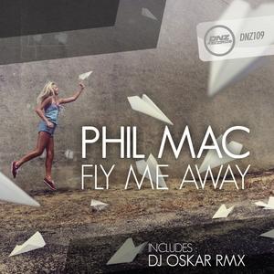 MAC, Phil - Fly Me Away