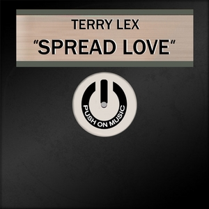 LEX, Terry - Spread Love