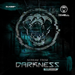 VARIOUS - Scream From Darkness (Dark Edition)