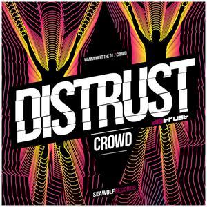 DISTRUST - Crowd