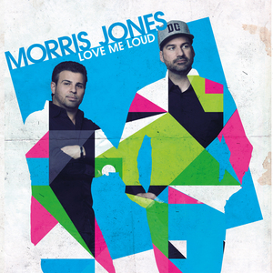 JONES, Morris - Love Me Loud