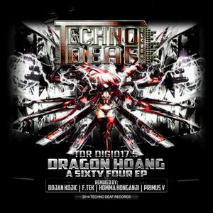 DRAGON HOANG - A Sixty Four EP (remixes)