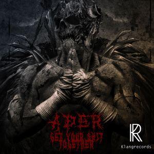 ADER - Get Your Shit Together