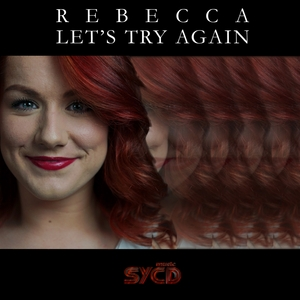 REBECCA - Let's Try Again
