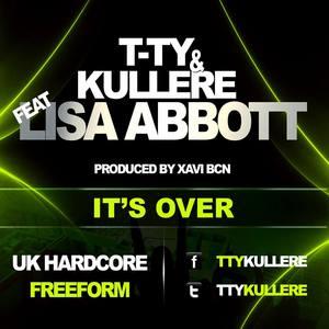 T TY/KULLERE feat LISA ABBOTT - It's Over