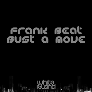 BEAT, Frank - Bust A Move