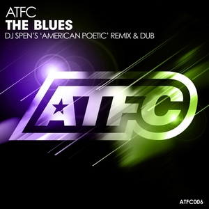 ATFC - The Blues (Remixes)