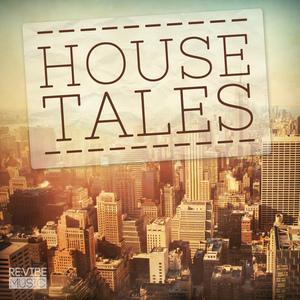 VARIOUS - House Tales Vol 1