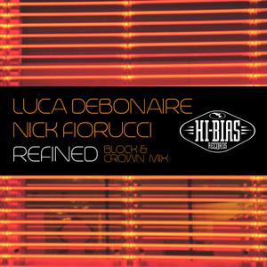 FIORUCCI, Nick/LUCA DEBONAIRE - Refined