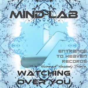 MIND LAB - Watching Over You