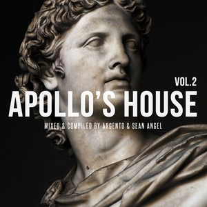 VARIOUS - Apollo's House Vol 2 (Mixed & Compiled By Argento & Sean Angel)