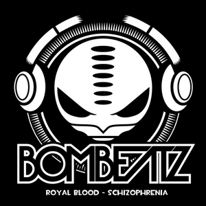 ROYAL BLOOD - Schizophrenia