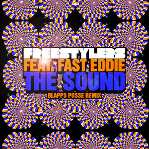 FREESTYLERS, The feat FAST EDDIE - The Sound