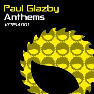 GLAZBY, Paul - Paul Glazby Anthems