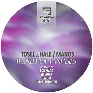 TOSEL/HALE/MANOS - World Of Fantasies