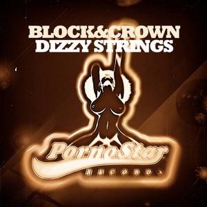 BLOCK & CROWN - Dizzy Strings